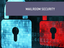 Is your business safe from threats to the mailroom?