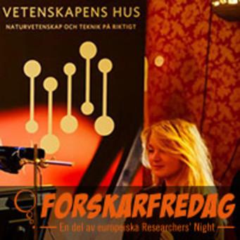 Dags att anmäla intresse till ForskarFredag 2015!