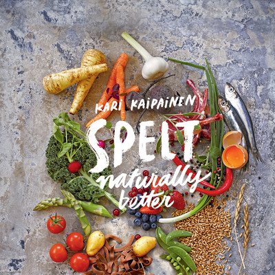 """""""Spelt naturally better"""" recipe book released in english!"""