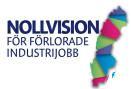 Go to Nollvisionen för förlorade industrijobb's Newsroom