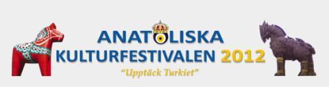 Välkommen till Anatoliska Kulturfestivalen 4 - 6 Maj