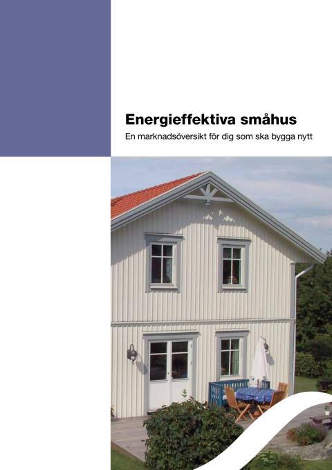 Marknadsöversikt energieffektiva småhus 2011