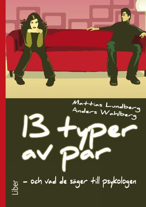 """""""13 typer av par och vad de säger till psykologen"""" i Radio Kalmar"""