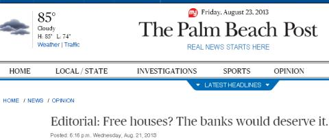 OUR VIEWS FLORIDA'S FORECLOSURE CRISIS: Free ‍houses? Let's hope.