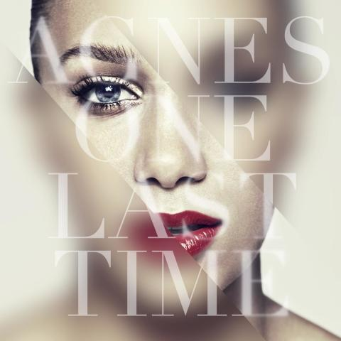 Agnes - One Last Time: Ny remix, iTunes 1:a och internationellt hyllad!