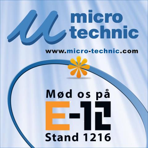 Kom og mød Micro Technic på E12!