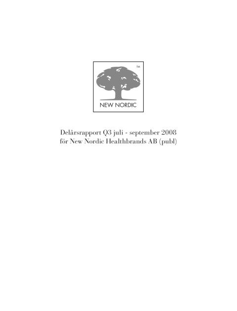 Delårsrapport Q3 2008