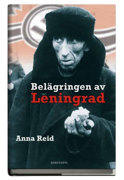 Belägringen av Leningrad av Anna Reid