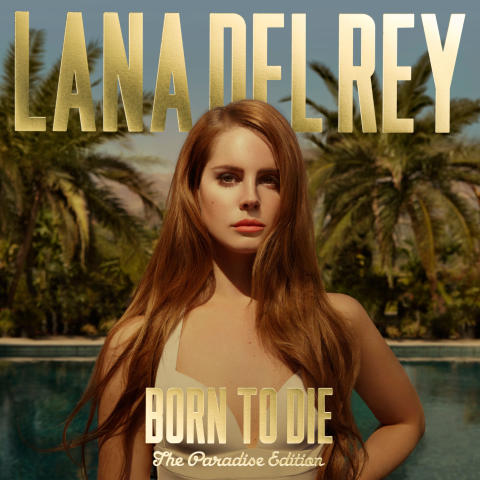 "Lana Del Rey släpper ""Born To Die - The Paradise Edition"""