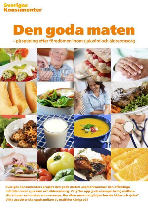 Den goda maten - på spaning efter föredömen inom sjukvård och äldreomsorg