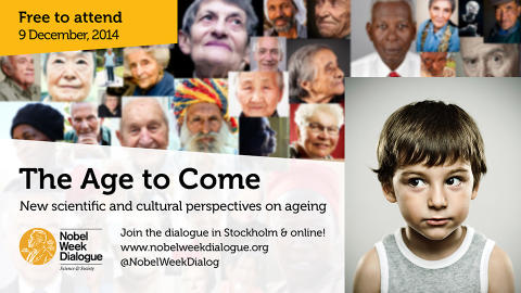 Nobel Week Dialogue 2014 – New scientific and cultural perspectives on ageing