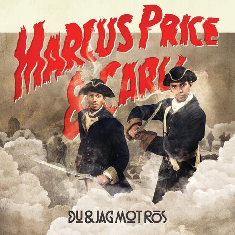 """Marcus Price & Carli släpper video till sin senaste singel """"Du & Jag Mot Rös""""!"""