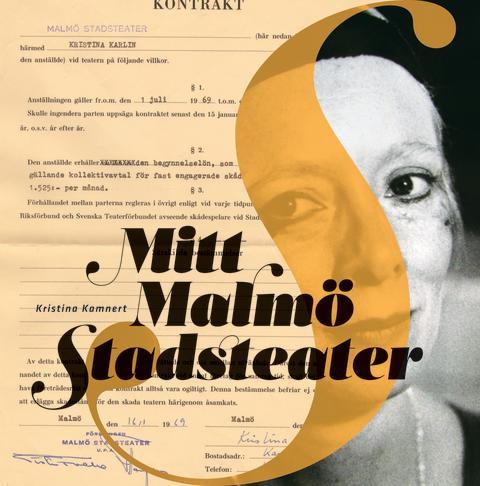 """Påminnelse: Presskonferens med anledning av Kristina Kamnerts nya bok """"Mitt Malmö Stadsteater"""""""