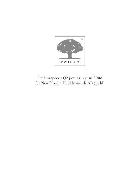 Delårsrapport Q2 2008