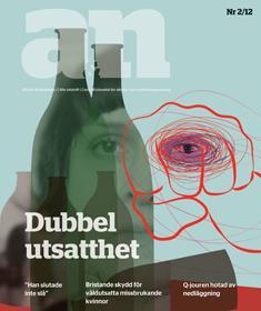 Nytt nummer av A&N: Dubbel utsatthet – om våldsutsatta missbrukande kvinnor