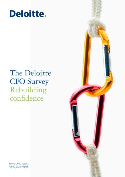 Tutkimusraportti: Deloitte CFO Survey, kevät 2012