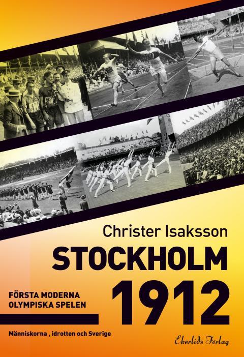 Omslag till boken Stockholm 1912 av Christer Isaksson