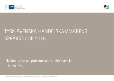 Tysk-Svenska Handelskammarens Språkstudie 2010