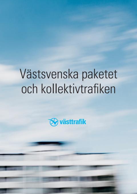Broschyr om Västsvenska paketet och kollektivtrafiken