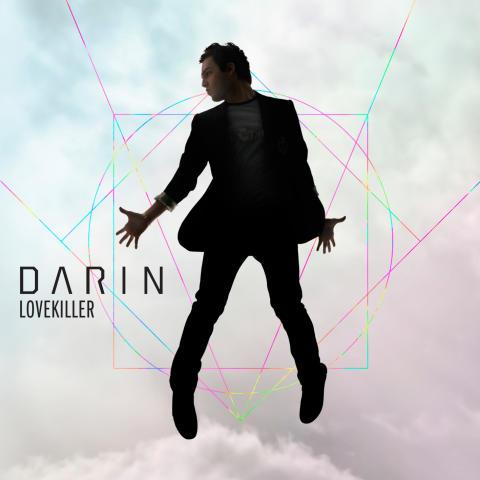 """Darin """"Lovekiller"""" - nytt album och premiär för nya singeln idag"""