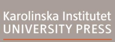 Karolinska Institutet University Press