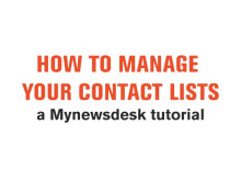 Tutorial: Manage your Contact Lists with Mynewsdesk