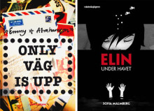 """Only väg is upp"" av Emmy Abrahamson och ""Elin  under havet"" av Sofia Malmberg Augustprisnominerade"