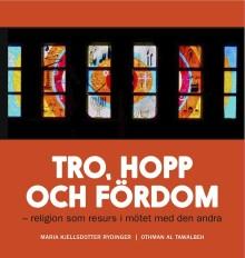 Boklansering och interreligiös konferens om religion, rasism och främlingsfientlighet på Fryshuset 10-11 okt!