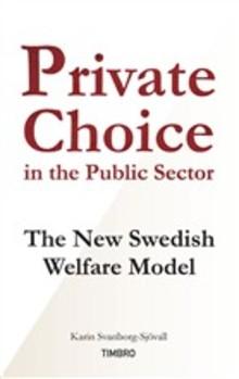 Timbro ger ut berättelsen om den svenska valfrihetsrevolutionen på engelska