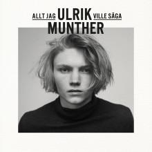 """Ulrik Munther släpper albumet """"Allt jag ville säga"""" och tävlar i filmfestivalen i Cannes"""