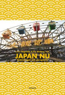 """""""Japan nu - strömningar och perspektiv"""". Bok som skärskådar det moderna Japan"""