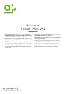 Delårsrapport 1 januari – 30 juni 2012