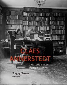 Claes Annerstedt - Historia om en glömd historiker