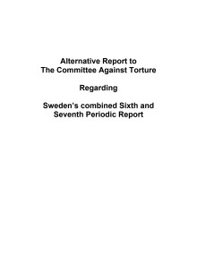 Swedish Red Cross Alternative Report to the Committee Against Torture - Svenska Röda Korsets alternativa rapport till tortyrkommittén