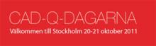 Cad-Q Dagarna 2011