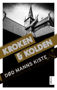 """Kroken og Kolden med ny krim frå Gudbrandsdalen; """"Død manns kiste"""""""