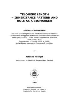 """Avhandling: """"Telomerlängd - nedärvningsmönster och roll som biologisk markör""""."""