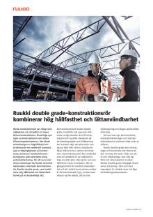 Ruukki double grade-konstruktionsrör kombinerar hårdhet och lättanvändbarhet