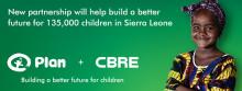 CBRE och Plan International inleder ett partnersamarbete för att hjälpa 135 000 barn i Sierra Leone till en bättre framtid