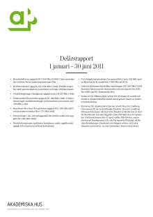 Delårsrapport 1 januari - 30 juni 2011