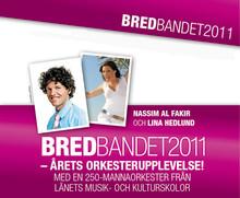 Bredbandet 2011 - årets orkesterupplevelse!