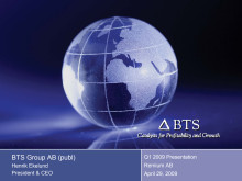 BTS Group AB (publ) Q1 2009, Investerarpresentation