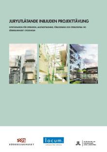 Juryutlåtande inbjuden projekttävling för Södersjukhusets tillbyggnad