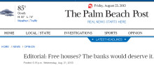 OUR VIEWS FLORIDA'S FORECLOSURE CRISIS: Free houses? Let's hope.