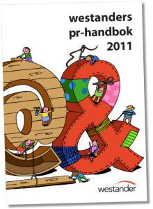 Westanders pr-handbok 2011:  Så påverkar du minoritetsregeringen