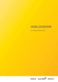 Mobilekonomin - en skandinavisk rapport