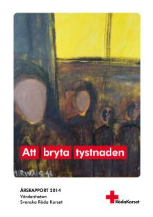 Rapport: Att bryta tystnaden – Svenska Röda Korsets arbete mot tortyr 2014
