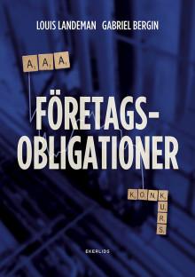 Ny bok: Företagsobligationer - från AAA till konkurs av Louis Landeman och Gabriel Bergin