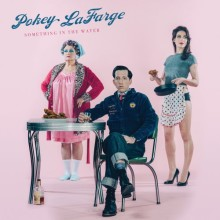 ​Pokey LaFarge: Something in the Water (Rounder)