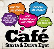 Cafe Starta & Driva Eget - två timmar kommer till Borlänge